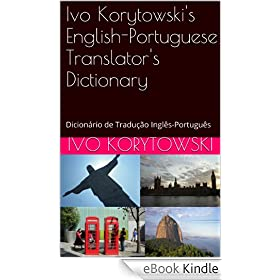 Ivo Korytowski's English-Portuguese Translator's Dictionary