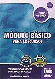 Apostila Modulo Basico Para Concursos - Niveis Medio E Superior - 7898566882146