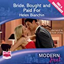 Bride, Bought and Paid For Audiobook by Helen Bianchin Narrated by Susan Lyons