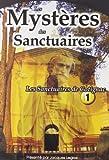 echange, troc SERIE DVD LES MYSTERES DES SANCTUAIRES - TOME 1 - Les Sanctuaires de Cotignac (Var)