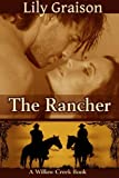 The Rancher (The Willow Creek Series #4)