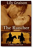 The Rancher (The Willow Creek Series Book 4)