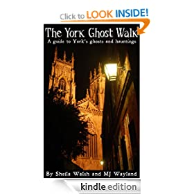 The York Ghost Walk (Ghost Walks of Britain)