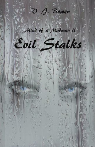 Book: Mind of a Madman II Evil Stalks by Valerie Bowen