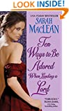 Ten Ways to Be Adored When Landing a Lord (Love by Numbers Book 2)