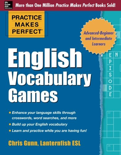 Practice Makes Perfect English Vocabulary Games (Practice Makes Perfect Series), by Chris Gunn