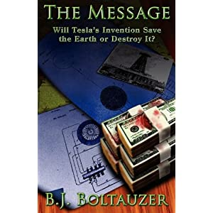 Click to buy Tesla Inventions: The Message: Will Tesla's Invention Save the Earth or Destroy It? <b>Paperback</b> from Amazon!