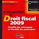 echange, troc Béatrice Grandguillot, Francis Grandguillot - L'essentiel du Droit fiscal : Fiscalité des entreprises et Fiscalité des particuliers