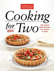 America's Test Kitchen Cooking for Two 2011: The Year's Best Recipes Cut Down to Size