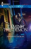 Taming the Demon (Harlequin Nocturne) (0373885709) by Durgin, Doranna