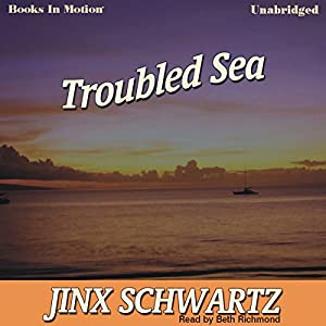 Troubled Sea | [Jinx Schwartz]