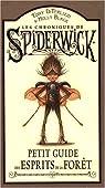 Les Chroniques de Spiderwick : Petit guide des esprits de la forêt par DiTerlizzi