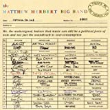 echange, troc The Matthew Herbert Big Band - There'S Me And There'S You