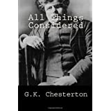 All Things Considered ~ G.K. Chesterton