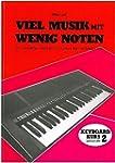 Viel Musik mit wenig Noten. Keyboard-...