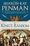 A King's Ransom (0399159223) by Penman, Sharon Kay