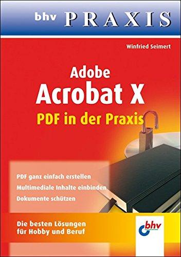 adobe-acrobat-x-pdf-in-der-praxis-bhv-praxis