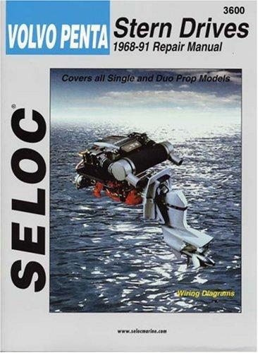 Volvo-Penta Stern Drives, 1968-1991 (Seloc Marine Tune-Up and Repair Manuals)