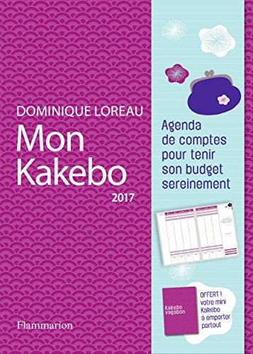 Mon Kakebo 2017 : Agenda de comptes pour tenir son budget sereinement