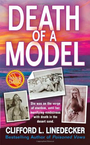 Death of a Model (St. Martin's True Crime Library), Linedecker, Clifford L.