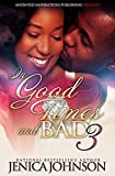 In Good Times and Bad 3: The Finale