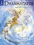 Dreamscapes: Creating Magical Angel, Faery & Mermaid Worlds In Watercolor (1581809646) by Stephanie Pui-Mun Law
