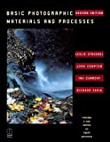 img - for Basic Photographic Materials and Processes, Second Edition book / textbook / text book