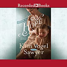 Room for Hope Audiobook by Kim Vogel Sawyer Narrated by Kate Forbes