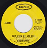 Days When We Are Free/As The Years Go By (VG 45 rpm)