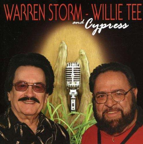 Warren Storm & Willie Tee & Cypress