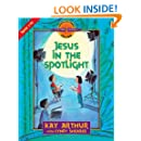 Jesus in the Spotlight: John, Chapters 1-10 (Discover 4 Yourself Inductive Bible Studies for Kids)