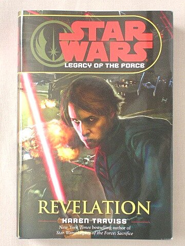 STAR WARS (LEGACY OF THE FORCE) REVELATION (STAR WARS LEGACY OF THE FORCE, VOLUME 8)