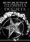 Filosofia Occulta (o Compendio di Mag...