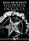 Filosofia Occulta (o Compendio di Magia)