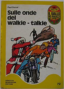 Sulle onde del walkie-talkie: Paul Dorval: Amazon.com: Books