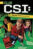 David Lewman The Case of the Missing Moola (Club Csi)