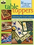 Table Toppers: Celebrating the Great...