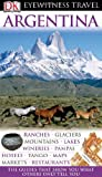Argentina (EYEWITNESS TRAVEL GUIDE)