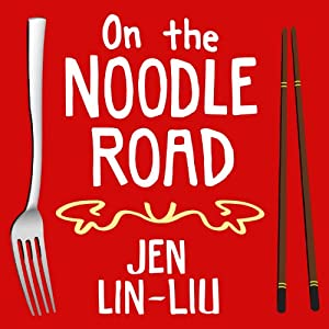 On the Noodle Road Audiobook