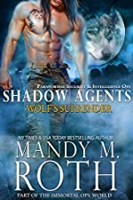 Wolf's Surrender: Part of the Immortal Ops World (Shadow Agents / PSI-Ops Book 1)