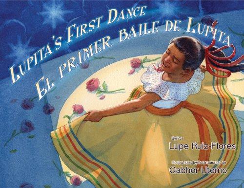 Lupita's First Dance / El primer baile de Lupita (English and Spanish Edition) [Lupe Ruiz-Flores] (Tapa Dura)