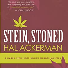 Stein, Stoned (       UNABRIDGED) by Hal Ackerman Narrated by Andy Pyle