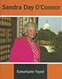 Sandra Day OConnor (Remarkable People)