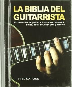 La biblia del guitarrista: 501 acordes de guitarra