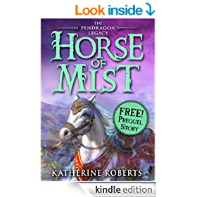 Horse of Mist (Pendragon Legacy)