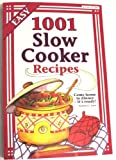 1001 Slow Cooker Recipes