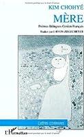 Mère =: Omoni : poèmes bilingues coréen-français