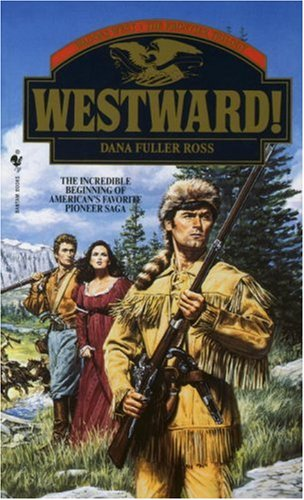 Image for Westward! (Westward! Wagons West, the Trilogy)
