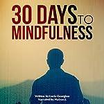 30 Days to Mindfulness: 30 Days to Greatness | Lucia Georgiou
