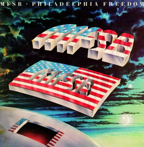 CD : MFSB - Philadelphia Freedom